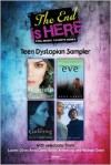 The End Is Here: Teen Dystopian Sampler - Lauren Oliver, Anna Carey, Michael Grant
