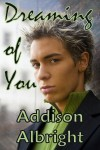 Dreaming of You - Addison Albright