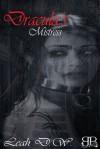 Dracula's Mistress - Leah D.W.