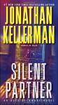 Silent Partner: An Alex Delaware Novel (Alex Delaware #4) - Jonathan Kellerman