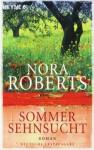 Sommersehnsucht - Nora Roberts, Katrin Marburger
