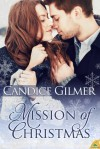 Mission of Christmas - Candice Gilmer