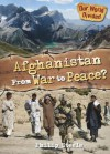 Afghanistan from War to Peace - Philip Steele