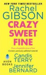 Crazy Sweet Fine - Rachel Gibson, Candis Terry, Jennifer Bernard