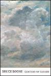 Century of Clouds - Bruce Boone, Rob Halpern
