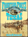 Frontier Forts of Texas - Charles Robinson