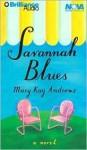 Savannah Blues (Abriged Audio Cassette) - Susan Ericksen, Mary Kay Andrews