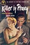 Killer By Proxy - Selwyn Jepson