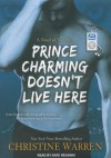 Prince Charming Doesn't Live Here - Christine Warren, Kate Reading