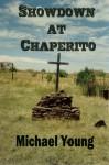 Showdown at Chaperito - Michael Young