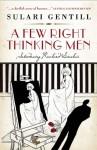 A Few Right Thinking Men (Rowland Sinclair #01) - Sulari Gentill