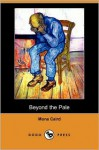 Beyond the Pale (Dodo Press) - Mona Caird