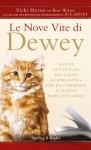 Le nove vite di Dewey (Parole) (Italian Edition) - Bret Witter, G. Balducci