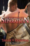 Six Degrees of Separation - Taylor V. Donovan