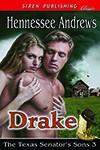 Drake (The Texas Senator's Sons, #3) - Hennessee Andrews