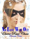 NO EASY WAY OUT (Romantic Comedy) - Elaine Raco Chase