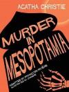 Murder In Mesopotamia (Agatha Christie Comic Strip) - François Rivière, Chandre, Agatha Christie