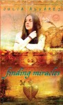 Finding Miracles - Julia Alvarez