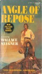 Angle of Repose - Wallace Stegner