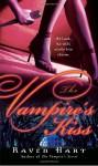 The Vampire's Kiss - Raven Hart