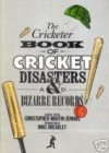 """Cricketer"" Book Of Cricket Disasters And Bizarre Records - Christopher Martin-Jenkins"