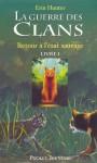 La guerre des clans tome 1 (Pocket Jeunesse) (French Edition) - Erin Hunter, Cécile Pournin