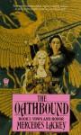 Oathbound - Mercedes Lackey