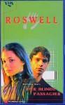 Der blinde Passagier (Roswell, #6) - Melinda Metz, Frauke Meier
