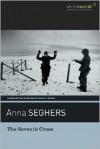 The Seventh Cross - Anna Seghers, James A. Galston, Kurt Vonnegut