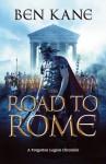 The Road to Rome - Ben Kane