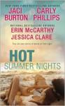 Hot Summer Nights (Bluebonnet, #2.5) (Serendipity, #3.5) (Hope, #0.5) - Jaci Burton, Erin McCarthy, Carly Phillips, Jessica Clare