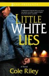 Little White Lies - Cole Riley