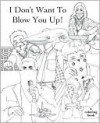 I Don't Want To Blow You Up! - Ricardo Cortés, F. Bowman Hastie
