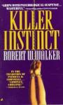 Killer Instinct - Robert W. Walker