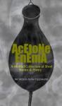 Acetone Enema: A Morbid Collection of Short Stories & Poetry - Nicholas Alan Tillemans, Mike Philbin