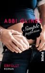 Simple Perfection - Erfüllt (Perfection, #2; Rosemary Beach, #5) - Abbi Glines