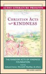Christian Acts of Kindness - Random Acts of Kindness Foundation, Edward Asner, Arte Johnson, Meredith Macrae
