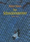 Der Schrecksenmeister - Walter Moers