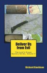 Deliver Us from Evil: The Lord's Prayer Mystery Series, Volume V - Richard Davidson