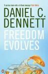 Freedom Evolves - Daniel C. Dennett