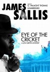 Eye of the Cricket [With Earbuds] (Audio) - James Sallis, G. Valmont Thomas