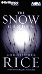 The Snow Garden (Audio) - Christopher Rice, James Daniels
