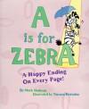 """""""A"""" Is for Zebra - Mark Shulman, Tarnara Petrosino, Tamara Petrosino"""