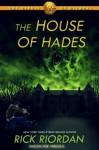 The House of Hades (Heroes of Olympus, #4) - Rick Riordan, John Rocco