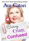 Curvy, Crazy, and Confused (Plush Daisies: BBW Romance) - Ava Catori