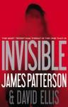 Invisible - David Ellis, James Patterson
