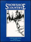 Snowshoe Country - Florence Page Jaques, Francis Lee Jaques