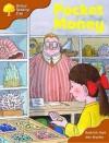 Pocket Money (Oxford Reading Tree: Stage 8: More Storybooks) - Roderick Hunt, Alex Brychta
