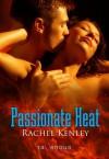 Passionate Heat - Rachel Kenley