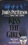 Kiss the Girls (Alex Cross, Book 2) - James Patterson